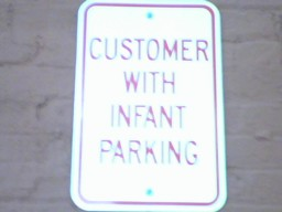 CUSTOMER WITH INFANT PARKING